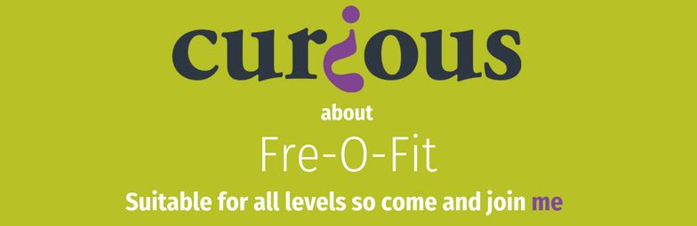 Curious about Fre-O-Fit? Suitable for all levels so come and join me